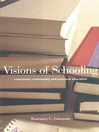 Visions of Schooling (eBook): Conscience, Community, and Common Education