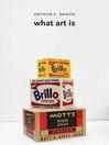 What Art Is (eBook)