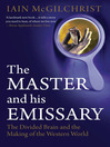 Master and His Emissary (eBook)