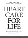 Heart Care for Life (eBook): Developing the Program That Works Best for You