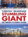 Stumbling Giant (eBook): The Threats to China's Future
