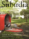 Welcome to subirdia [eBook] : sharing our neighborhoods with wrens, robins, woodpeckers, and other wildlife