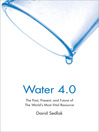 Water 4.0 (eBook): The Past, Present, and Future of the World's Most Vital Resource
