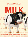 Milk (eBook): A Local and Global History