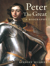 Peter the Great (eBook): A Biography