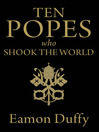 Ten Popes Who Shook the World (eBook)