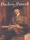Baden-Powell (eBook): Founder of the Boy Scouts