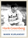 Hank Greenberg (eBook): The Hero Who Didn't Want to Be One