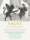 Faust (eBook): A Tragedy, Parts One and Two, Fully Revised