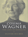 Cosima Wagner (eBook): The Lady of Bayreuth