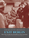 Exit Berlin (eBook): How One Woman Saved Her Family from Nazi Germany