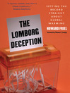The Lomborg Deception (eBook): Setting the Record Straight about Global Warming