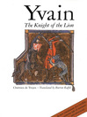 Yvain (eBook): The Knight of the Lion