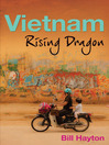 Vietnam (eBook): Rising Dragon