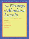 The Writings of Abraham Lincoln (eBook)