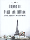 Dreams of Peace and Freedom (eBook): Utopian Moments in the Twentieth Century