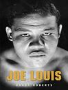 Joe Louis (eBook): Hard Times Man