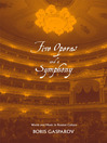 Five Operas and a Symphony (eBook): Word and Music in Russian Culture
