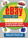 The eBay Business Handbook (eBook): How Anyone Can Build a Business and Make Big Money on eBay.co.uk