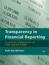 Transparency in Financial Reporting (eBook): A Concise Comparison of IFRS and US GAAP