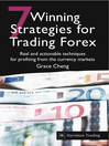 7 Winning Strategies for Trading Forex (eBook): Real and Actionable Techniques for Profiting from the Currency Markets