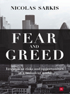 Fear and Greed (eBook): Investment Risks and Opportunities in a Turbulent World