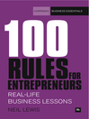 100 Rules for Entrepreneurs (eBook): Real-life Business Lessons