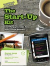 The Start-Up Kit (eBook): Everything You Need to Start a Small Business