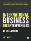 International Business for Entrepreneurs (eBook): An Instant Guide