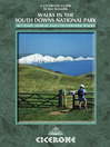 Walks in the South Downs National Park (eBook): 40 Coast, Downs and Courntryside Walks