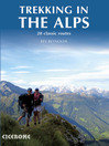 Trekking in the Alps (eBook): 20 Classic Routes