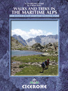 Walks and Treks in the Maritime Alps (eBook): Mercantour & Alpi Maritime National Parks