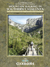 Mountain Walking in Southern Catalunya (eBook): The Mountains of Tarragona and Valencia