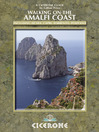 Walking on the Amalfi Coast (eBook): Ischia, Capri, Sorrento, Positano and Amalfi