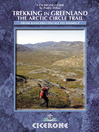 Trekking in Greenland (eBook): The Arctic Circle Trail