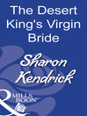 The Desert King's Virgin Bride (eBook)