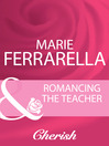 Romancing the Teacher (eBook)