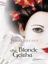 The Blonde Geisha (eBook)