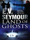 Land of Ghosts (eBook)