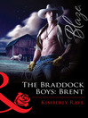 The Braddock Boys: Brent (eBook)