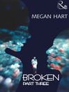 Broken: Part Three (eBook)