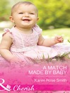 A Match Made by Baby (eBook): Mommy Club Series, Book 2