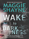 Wake to Darkness (eBook)