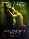 Dark Hunter's Touch (eBook)