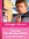 Found (eBook): His Perfect Wife