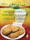 In the Spirit of...Christmas and A Very Special Delivery (eBook)