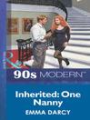Inherited: One Nanny (eBook)