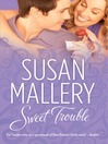 Sweet Trouble (eBook)