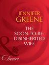 The Soon-To-Be-Disinherited Wife (eBook)
