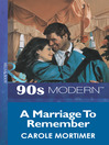 A Marriage to Remember (eBook)